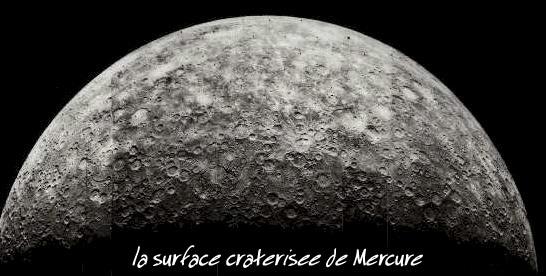 la surface cratérisée de mercure